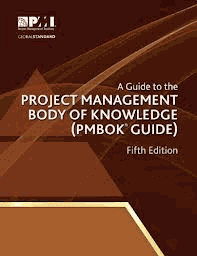 A Guide to the PROJECT MANAGEMENT BODY OF KNOWLEDGE (PMBOK) Fifth Edition
